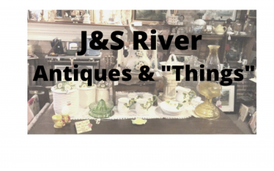 """J & S River Antiques and """"Things"""""""