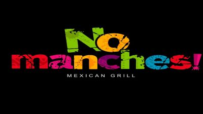 No Manches Mexican Grill